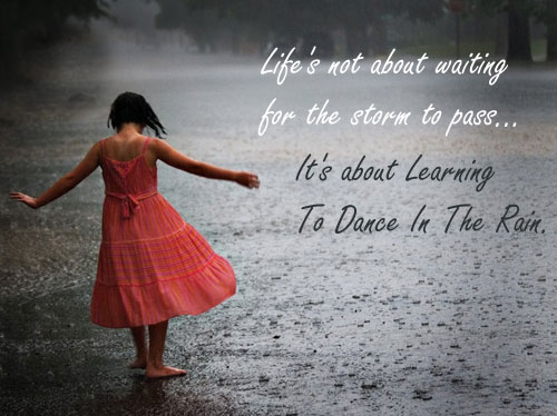3Rd Birthday Quotes For Son: Dance In The Rain Quote